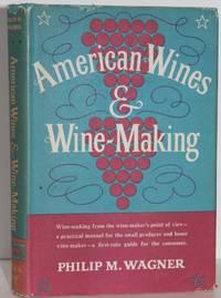 American Wines & Wine-Making