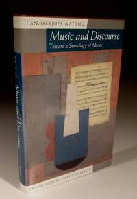 Music and Discourse - Towards a Semiology of Music