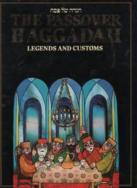 The Passover Haggadah: Legends and Customs by  Menachem Hacohen - Hardcover - 1987 - from Recycled Records and Books and Biblio.com