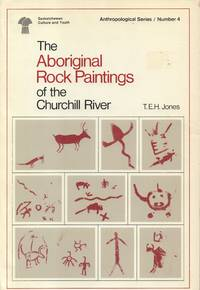 Aboriginal Rock Paintings of the Churchill River
