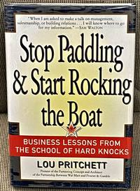 image of Stop Paddling_Start Rocking the Boat: Business Lessons from the School of Hard Knocks