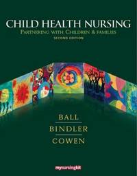 image of Child Health Nursing : Partnering with Children and Families