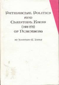 Patriarchal Politics and Christoph Kress 1484-1535 of Nuremberg
