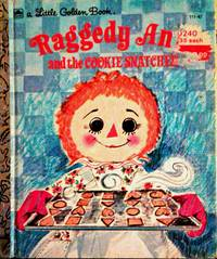 A Little Golden Book Raggedy Ann And The COOKIE SNATCHER