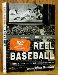 Reel Baseball: Baseball's Golden Era, The Way America Witnessed It - In the Movie Newsreels