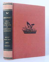 Discovery: Great Moments in the Lives of Outstanding Naturalists