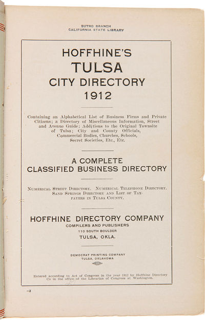 Tulsa: Hoffhine Directory Company, 1912. xx,-32,32A-32J,33-666pp., plus six leaves of advertisements...