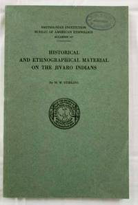 Historical and Ethnographical Material on the Jivaro Indians. Smithsonian Institution Bureau of American Ethnology Bulletin 117