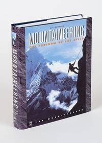 Mountaineering - The Freedom of the Hills.