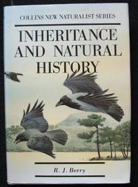 Inheritance and Natural History: Collins New Naturalist Series