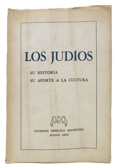 Buenos Aires: Sociedad Hebraica Argentina, 1956. 1st Edition. Printed white paper wrappers. Spine su...