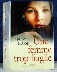 image of Une Femme Trop Fragile