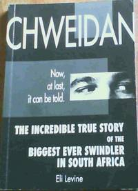Chweidan: The incredible true story of the biggest ever swindler in South Africa