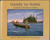 image of Handy To Home: A Lifetime In The Maine Outdoors