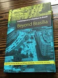 Contemporary Urbanism in Brazil: Beyond Brasília