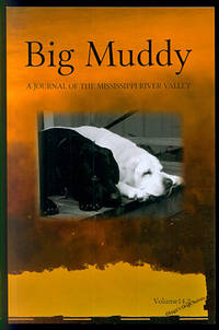 Big Muddy: A Journal of the Mississippi River Valley Volume 14, Issue 2