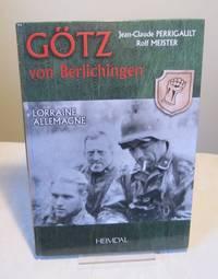 Götz von Berlichingen: Lorraine Allemagne (English, French and German Edition)