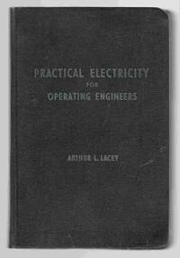 Practical Electricity for Operating Engineers