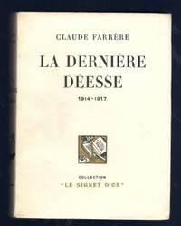 La Dernière Déesse 1914-1917