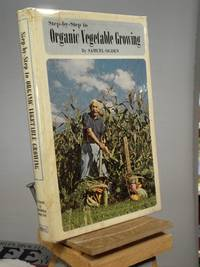 Step by Step to Organic Vegetable Growing