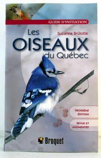 Les Oiseaux du Québec : Guide D'initiation