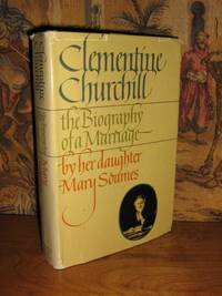 Clementine Churchill:The Biography Of A Marriage