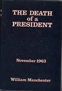 The Death of a President  November 1963