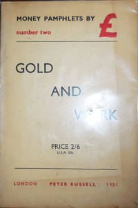 image of Gold and Work (Money Pamphlets Number Two)