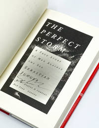 THE PERFECT STORM by  Sebastian Junger - Signed First Edition - 1997 - from Type Punch Matrix (SKU: 40148)