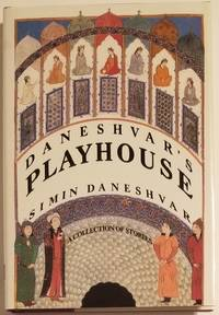 DANESHVAR'S PLAYHOUSE. A Collection of Stories