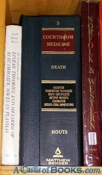 Courtroom Medicine: Death ; Volume 3 ; Causation, Examination Techniques, Death Certificates, Autopsy Reports, Exhumation, Medico-Legal Annotations