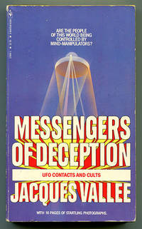 Messengers of Deception: UFO Contacts and Cults