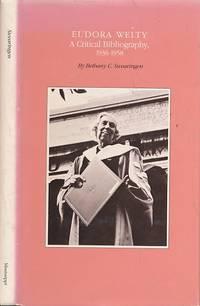 Eudora Welty: A Critical Bibliography 1936 - 1958