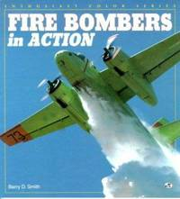 Fire Bombers in Action