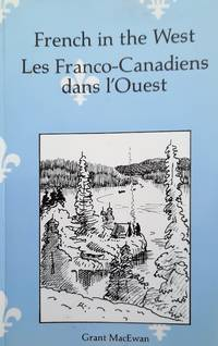 image of Les Franco- Canadiens dans l'Ouest - French in the West