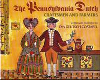 The Pennsylvania Dutch: Craftsmen and Farmers