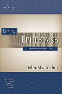 The MacArthur Bible Studies Ephesians PB by John