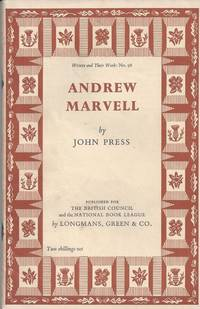 Andrew Marvell by  John Press - First Edition - 1958 - from Christopher Baron and Biblio.com