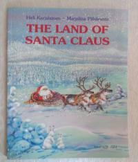 The Land of Santa Claus by  Heli; Dr. Joyful (ed.) Karjalainen - Paperback - 3rd Edition  - 1996 - from Bryden Books (SKU: 723)