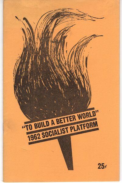 New York: Socialist Party, U.S.A. , 1962. Staplebound. Very good. 28p. in printed wraps.