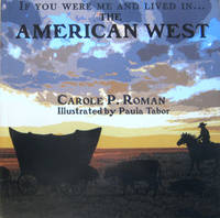 If You Were Me and Lived in...The American West
