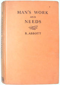 Man's Work And Needs