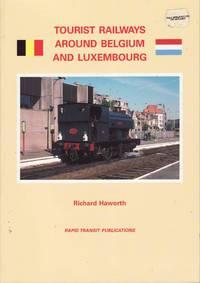 image of Tourist Railways Around Belgium and Luxembourg