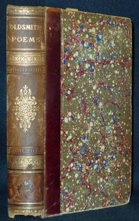 Poems, Plays and Essays by Oliver Goldsmith; With a Critical Dissertation on His Poetry by John Aikin and An Introductory Essay, by Henry T. Tuckerman