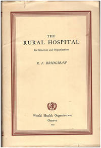 The Rural Hospital: Its Structure and Organization