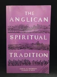 The Anglican Spiritual Tradition