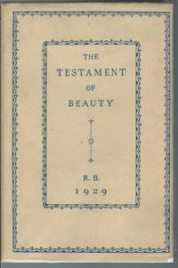 image of The Testament of beauty : a poem in four books / by Robert Bridges