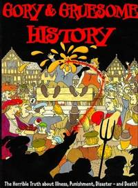 GORY AND GRUSESOME HISTORY (Hands on)