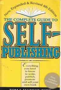 image of The Complete Guide to Self Publishing Everything You Need to Know to  Write, Publish, Promote, and Sell Your Own Book