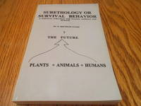 image of Surethology Or Survival Behavior; A Survival Strategy for Plants, Animals and Humans